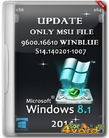 Windows 8.1 2014 Update x86/x64 Only MSU File 9600.16610 WINBLUE S14.140201-1007 by W.Z.T (06.02.2014/ML)