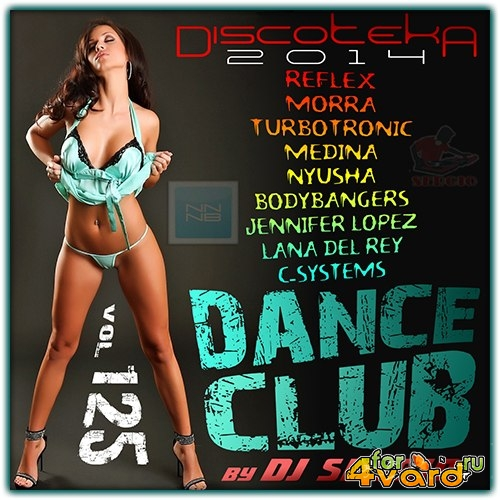 Дискотека 2014 Dance Club Vol. 125 (2014)