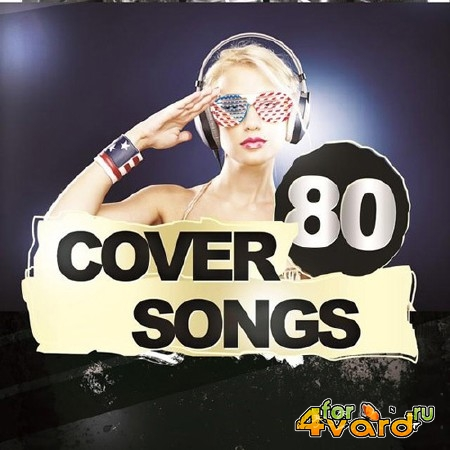 80 Cover Songs (2014) Mp3