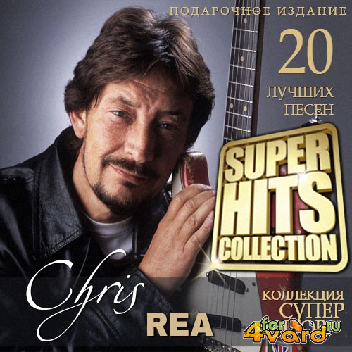 Chris Rea - Super Hits Collection (2015)