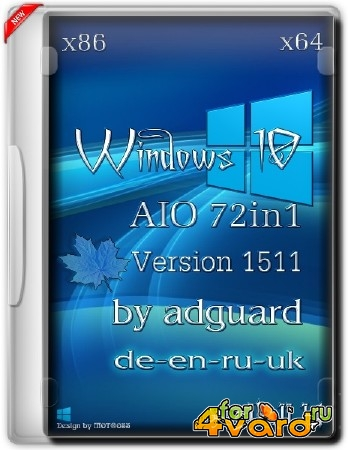 Windows 10 72in1 AIO by adguard v15.11.14 (x86/x64/2015/ML/RUS)