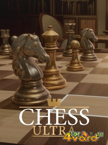 Chess Ultra (2017/Rus/Multi/PC) RePack от Other s