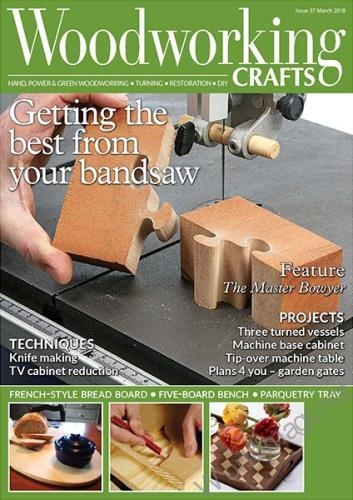 Woodworking Crafts №37 (March 2018)