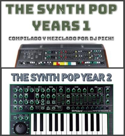 The Synth Pop Years 1-2 (Mixed By DJ Pich!) (2019)