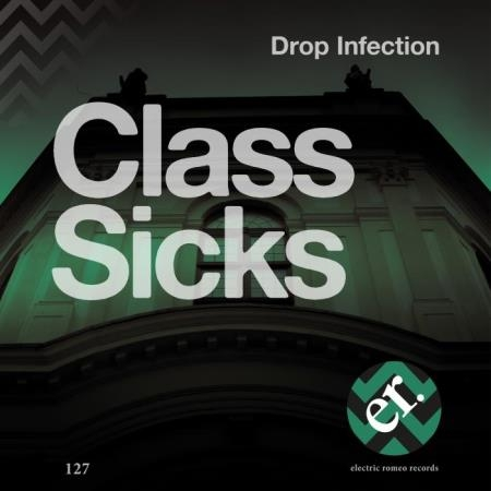 Drop Infection - Class Sicks (2019)