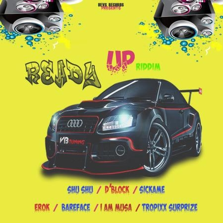 Ready Up Riddim (2019)