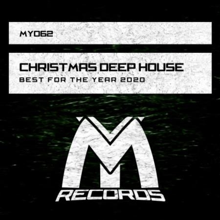 Christmas Deep House: Best For The Year 2020 (2020)